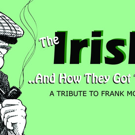 The Irish ... and How They Got That Way