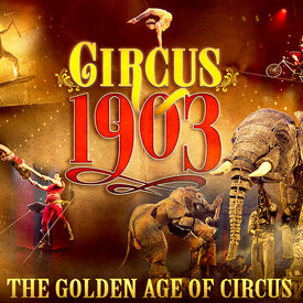 Circus 1903 -- The Golden Age of Circus