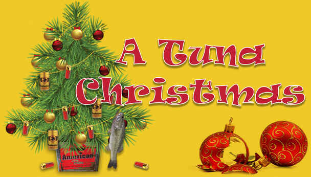 Merry Mayhem Abounds in Holiday Comedy A Tuna Christmas