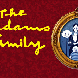 "The Addams Family"": The Musical"