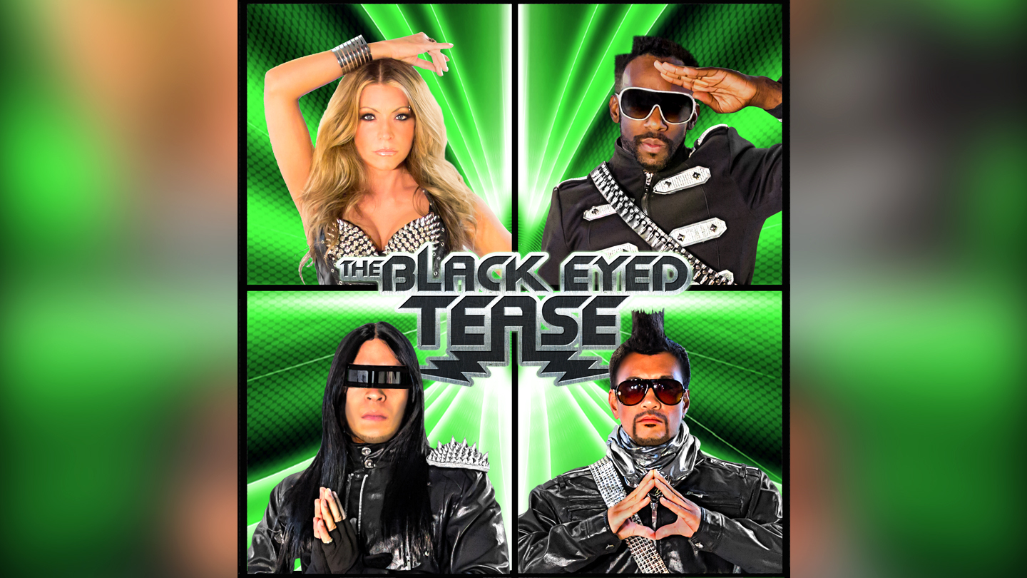 The Black Eyed Tease: The Ultimate Tribute to Black Eyed Peas, Plus Open Bar
