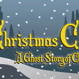 A Christmas Carol -- A Ghost Story of Christmas