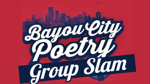 Bayou City Poetry Group Slam