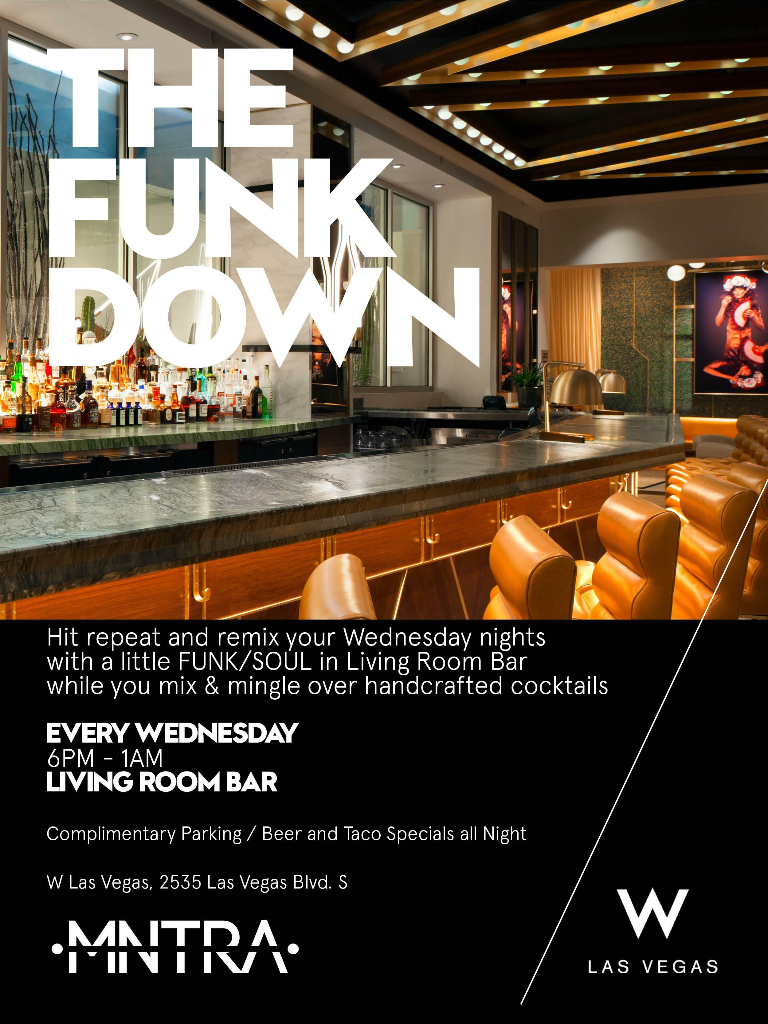 The Funk Down At W Las Vegas Tickets