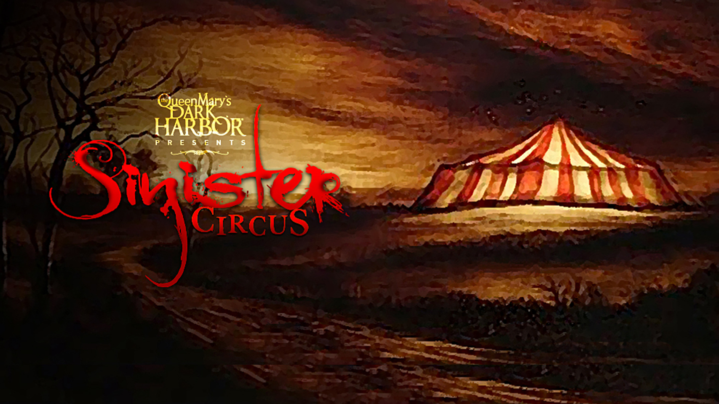 Dark Harbor Sinister Circus Los Angeles Tickets - n/a at Queen ...