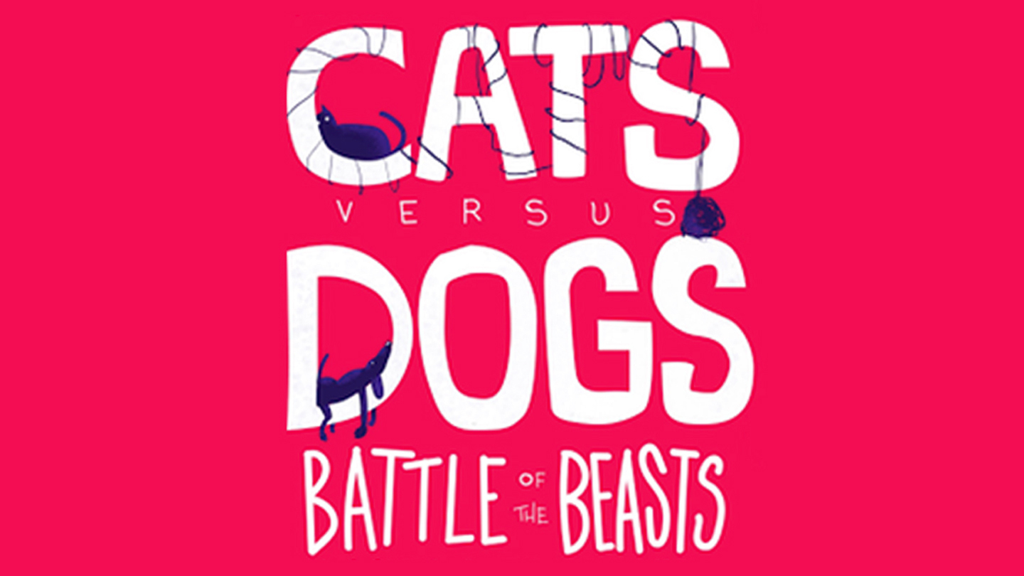 Cats Vs. Dogs: Battle of the Beasts | Chicago, IL | iO Theater | December 11, 2017