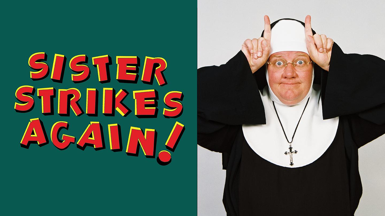 Late Nite Catechism 2: Sister Strikes Again