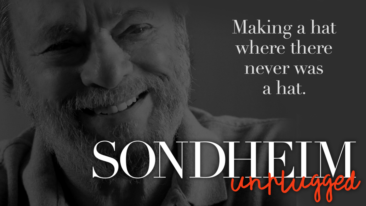 """Sondheim Unplugged"" Celebrates the Legendary Composer"