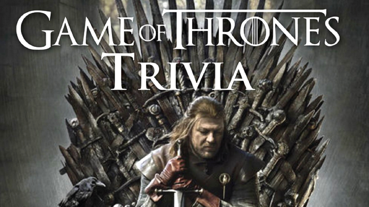 """""""Game of Thrones"""" Trivia"""