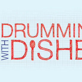 Drumming With Dishes