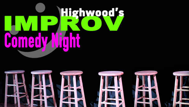 Improv Comedy at The Highwood Theatre