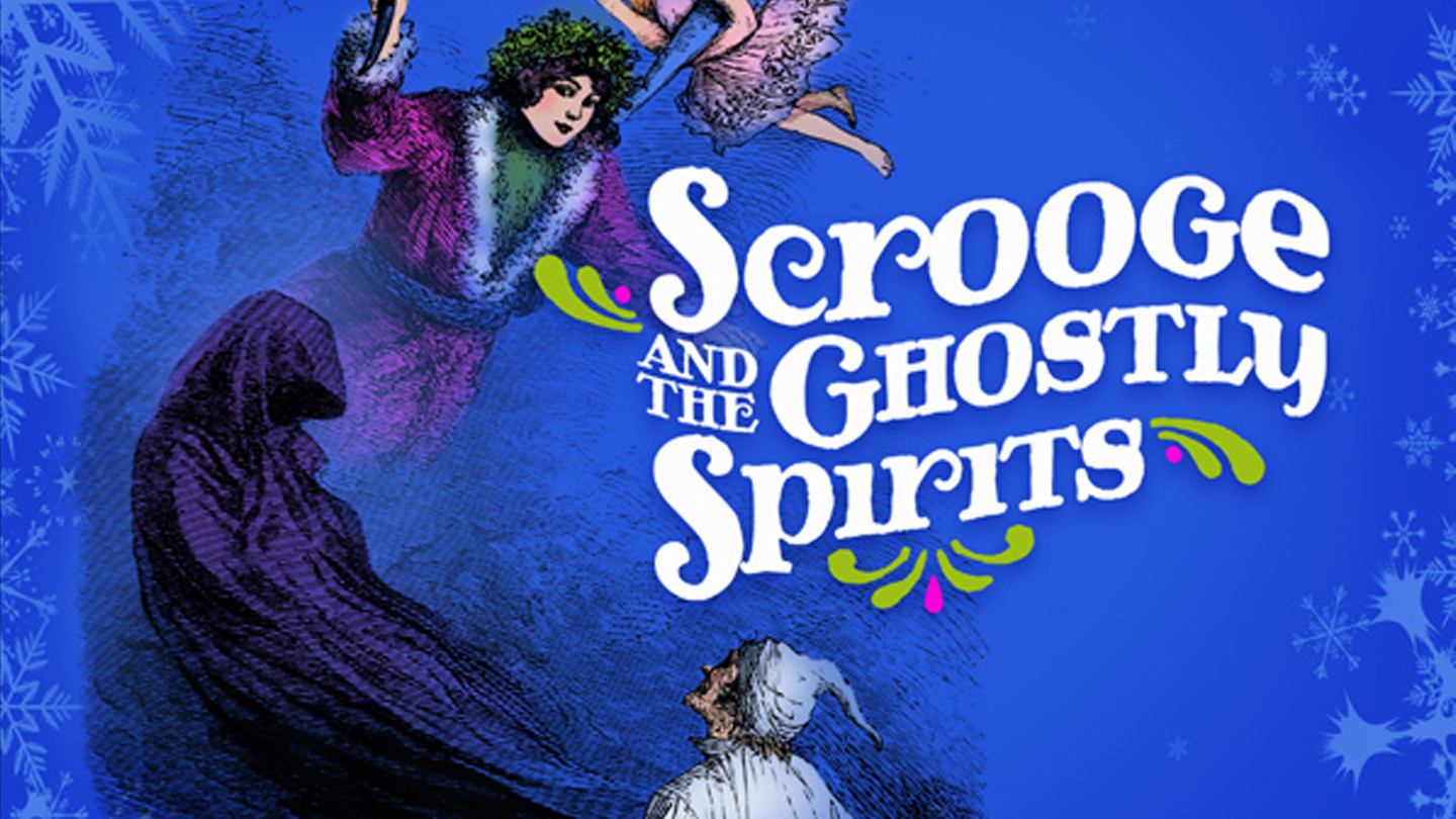 Scrooge and the Ghostly Spirits | Lake Forest, IL | Citadel Theatre | December 10, 2017