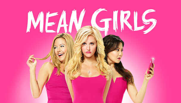 Mean Girls -- See the Musical