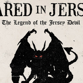 Scared in Jersey: The Legend of the Jersey Devil