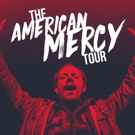 The American Mercy Tour