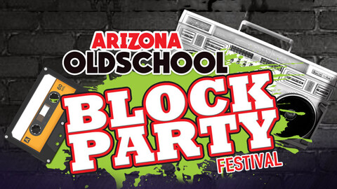 Arizona Old School Block Party Festival