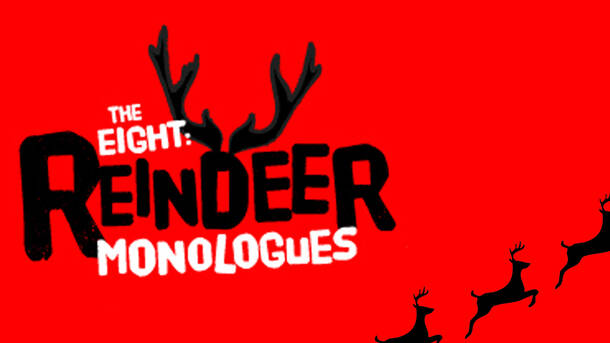 Image result for reindeer monologues