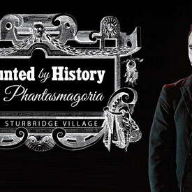 """Haunted by History"""": A Phantasmagoria"""