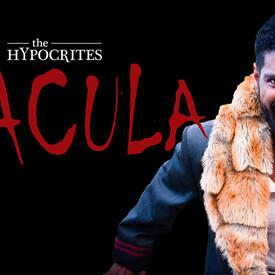 "The Hypocrites' ""Dracula"