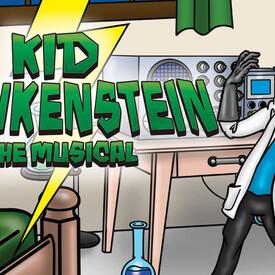 Kid Frankenstein the Musical