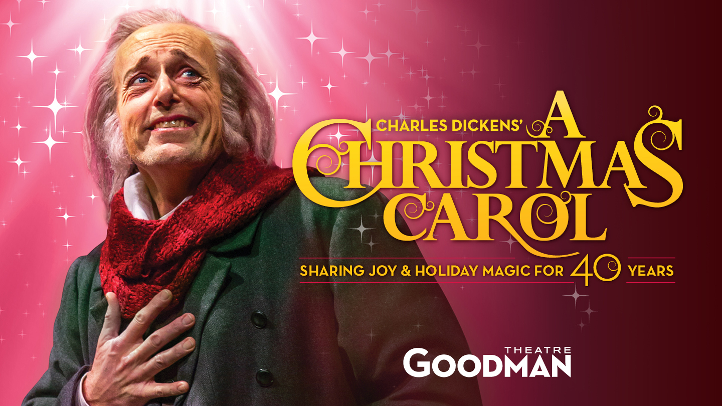A Christmas Carol Chicago Tickets - $25 - $69 at Goodman Theatre ...
