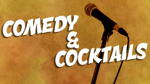 """Comedy & Cocktails"""