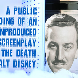 A Public Reading of an Unproduced Screenplay About the Death of Walt Disney