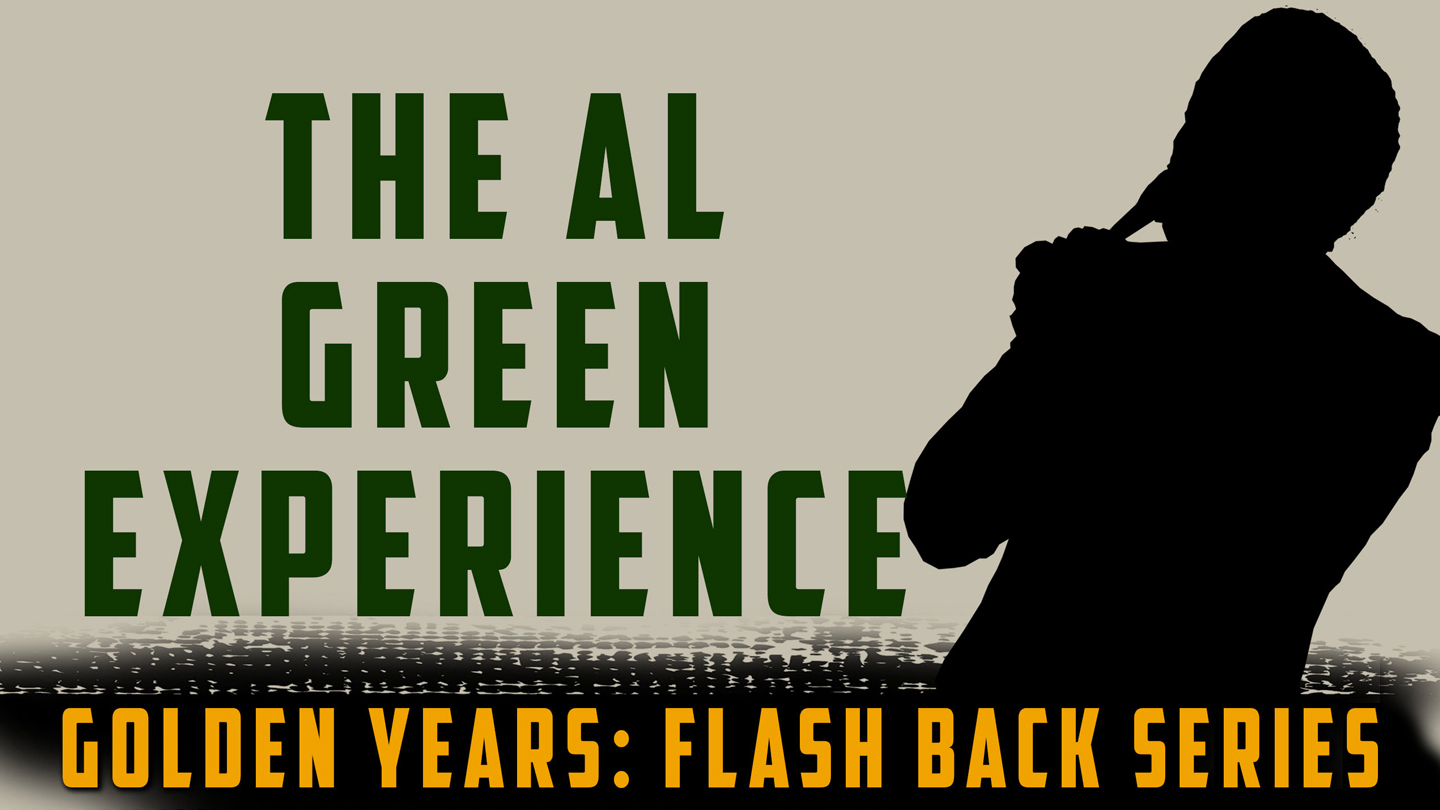 The Al Green Experience