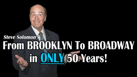 """""""From Brooklyn to Broadway in Only 50 Years"""""""