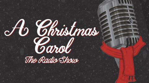 """A Christmas Carol: The Radio Show"""