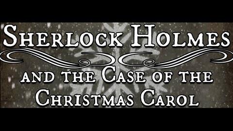 """Sherlock Holmes and the Christmas Carol"""