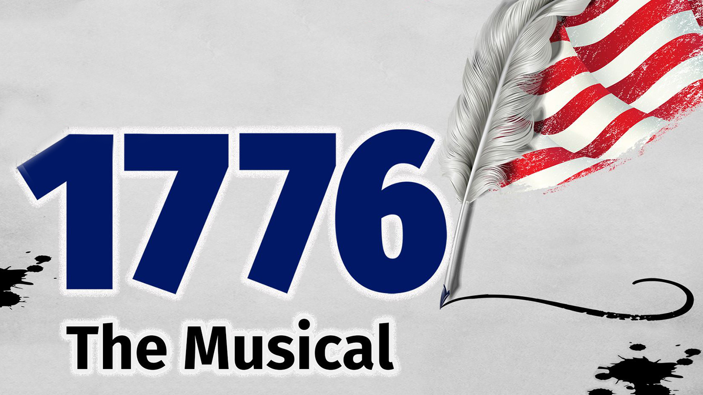 1776 Los Angeles Tickets - $15 - $39 at La Mirada Theatre for the  Performing Arts. 2019-02-02