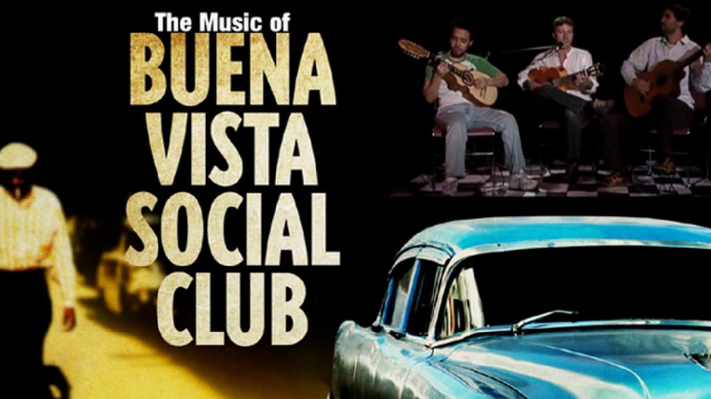 """The Music of Buena Vista Social Club"""