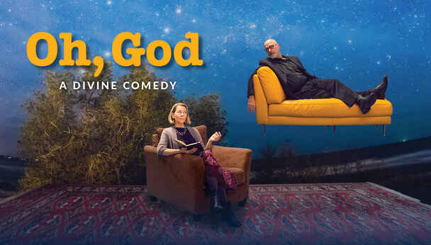 Oh, God: A Divine Comedy by Mosaic Theater Company
