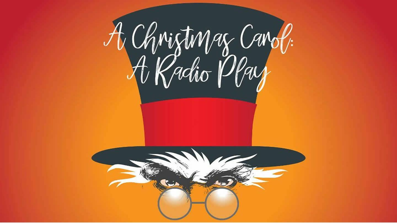 Brooks Theatre · A Christmas Carol: A Radio Play