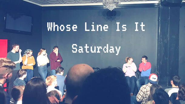 """""""Whose Line Is It Saturday"""""""