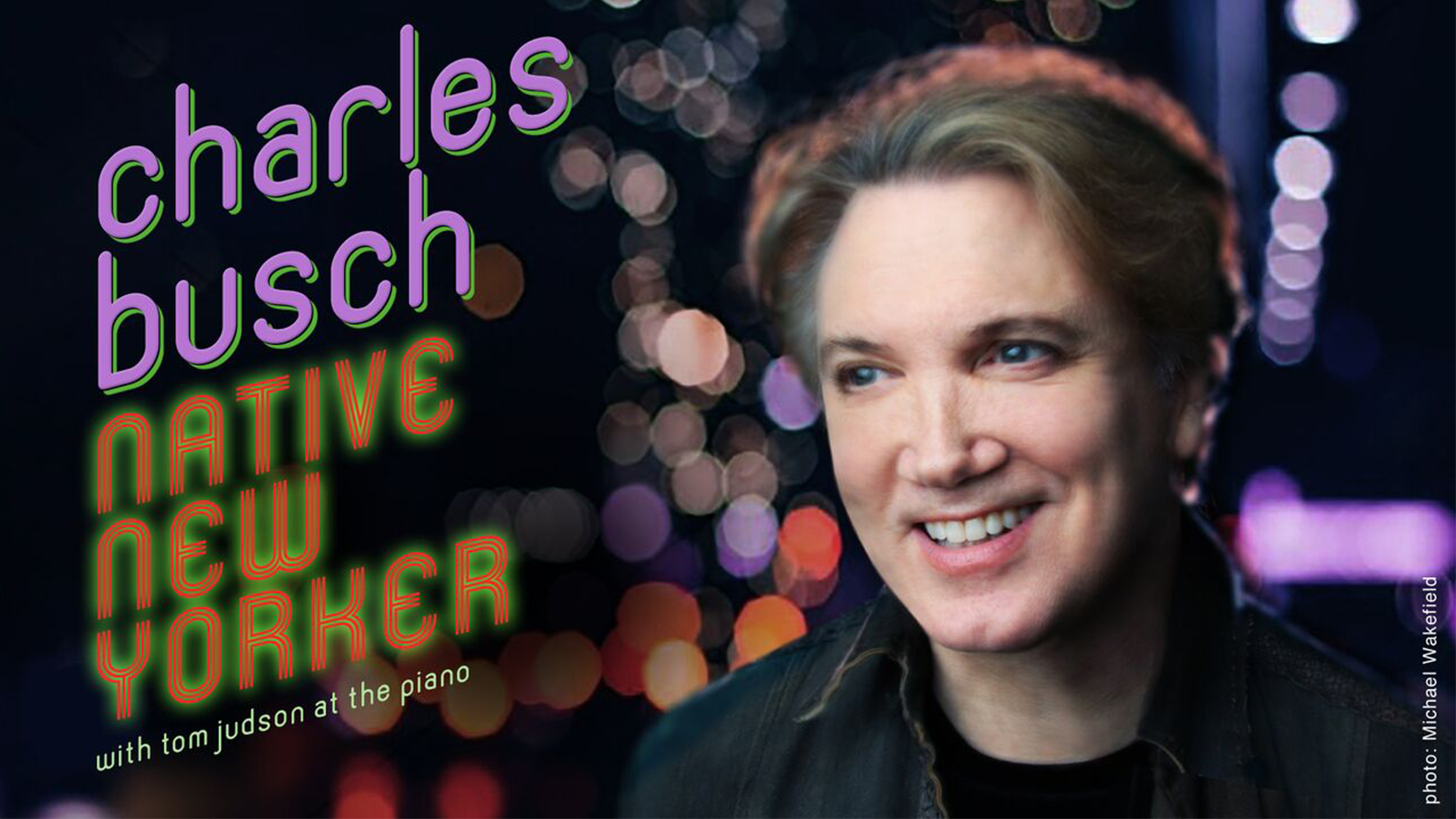 "Charles Busch: ""Native New Yorker"""