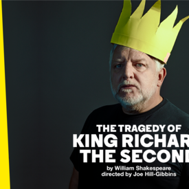 "National Theatre Live: ""The Tragedy of King Richard the Second"