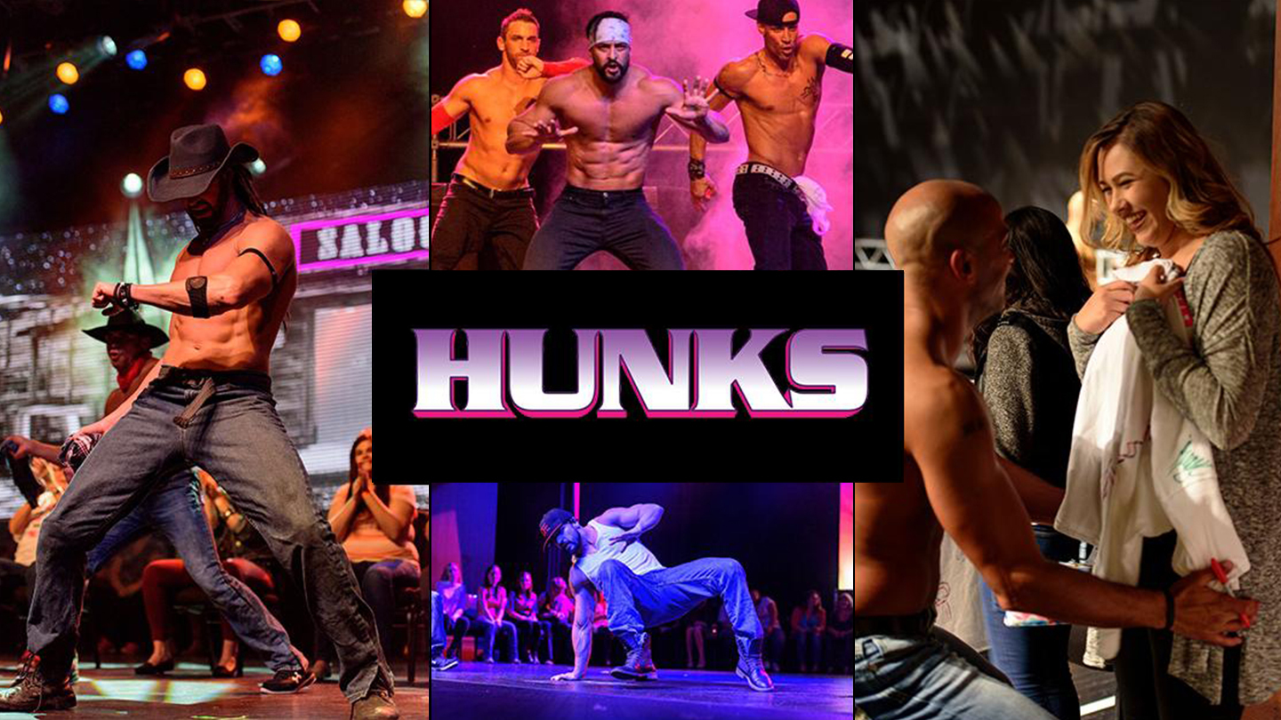 """""""Hunks: The Show"""" Male Revue"""