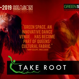 "Take Root"": Curated Dance Series"