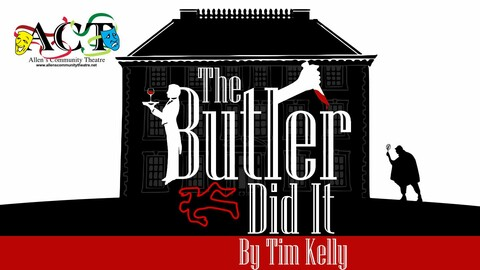 """""""The Butler Did It"""""""