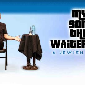 My Son the Waiter