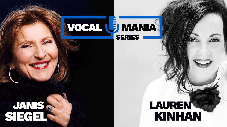 """Vocal Mania"" With Janis Siegel & Lauren Kinahan"
