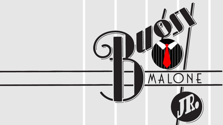 Bugsy Malone Jr.