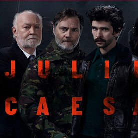 "National Theatre Live Screening: ""Julius Caesar"