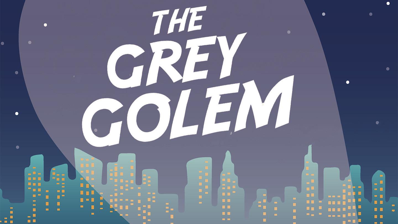 The Grey Golem