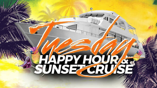 Tuesday Night Sunset & Happy Hour Cruise