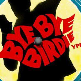 Bye Bye Birdie YPE