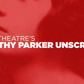 "Impro Theatre's ""Dorothy Parker UnScripted"