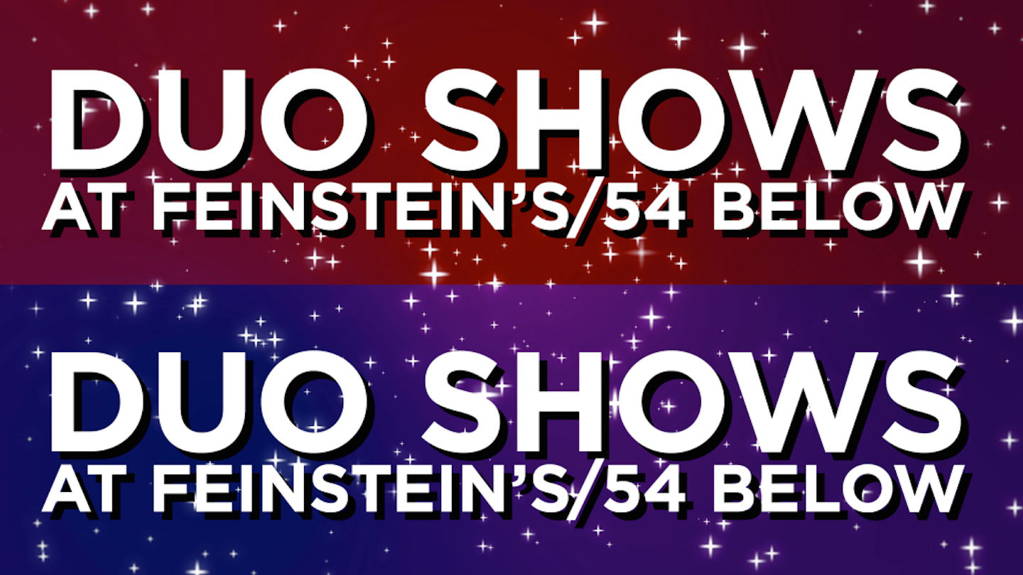 Duo Shows at 54 Below Series